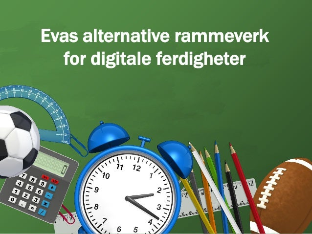 Evas alternative rammeverk  for digitale ferdigheter
