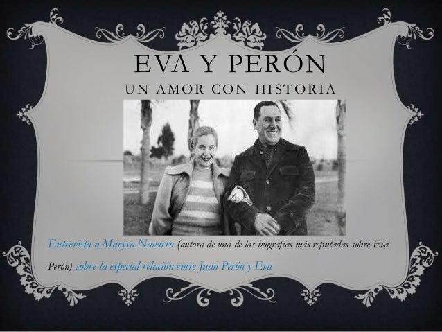 EVA Y PERÓN UN AMOR CON HISTORIA Entrevista a Marysa Navarro (autora de una de las biografias más reputadas sobre Eva Peró...