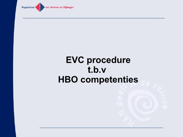 EVC procedure t.b.v  HBO competenties