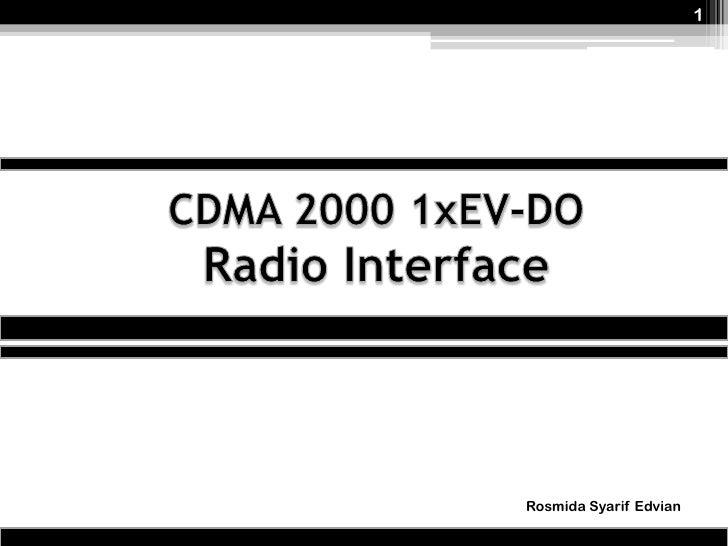 CDMA 2000 1xEV-DO Radio Interface