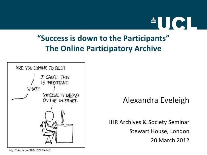 """Success is down to the Participants""                      The Online Participatory Archive                               ..."