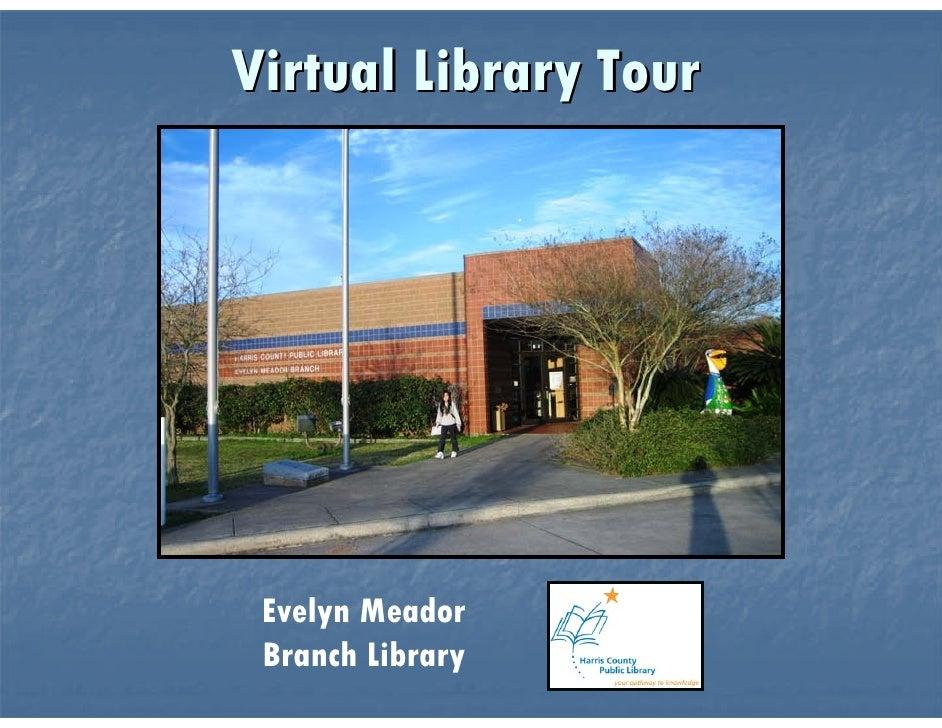 Evelyn Meador Virtual Tour