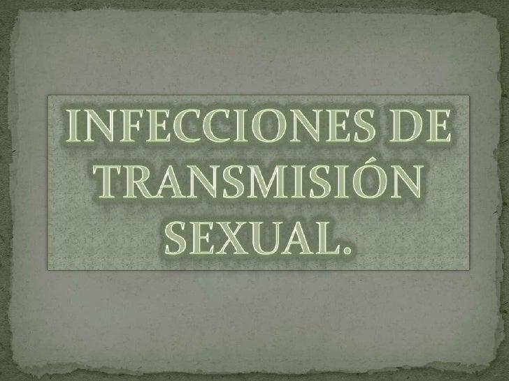 Infecciones de Transmisión Sexual.<br />