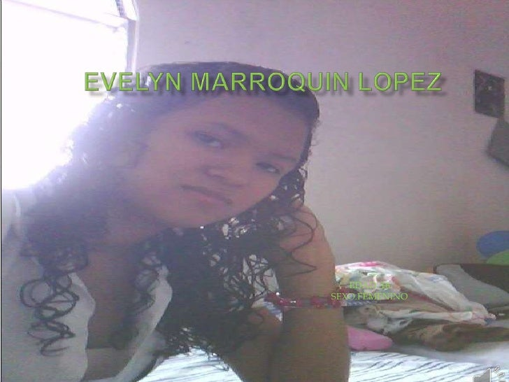 Evelyn marroquin lopez