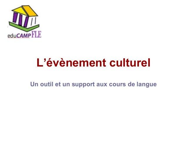 Educamp FLE - Evenement culturel