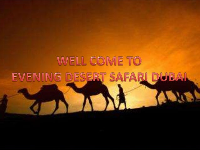 Evening Desert Safari Dubai Offering The Most Relaxing Activities For The Guests