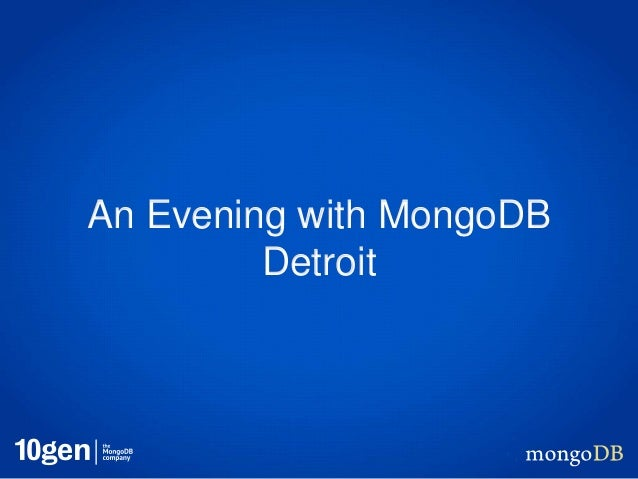 An Evening with MongoDB         Detroit