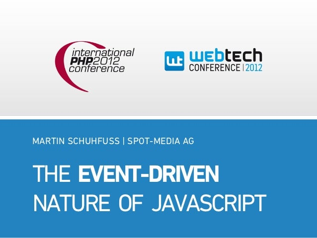 The event-driven nature of javascript – IPC2012