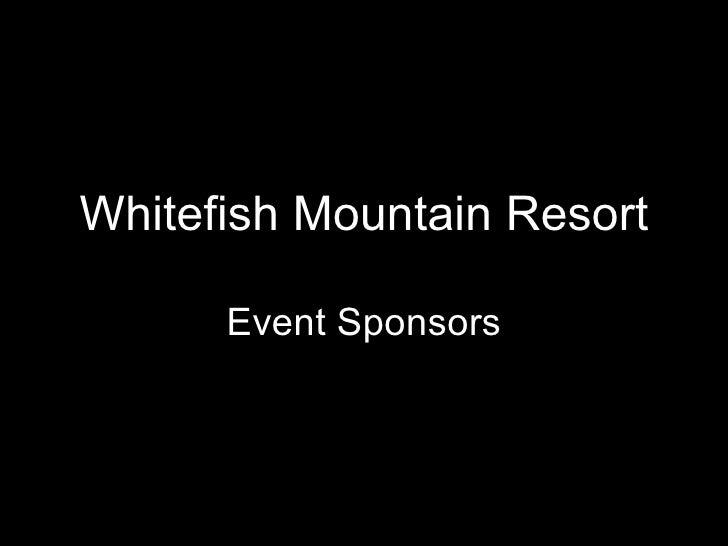 Whitefish Mountain Resort Event Sponsors