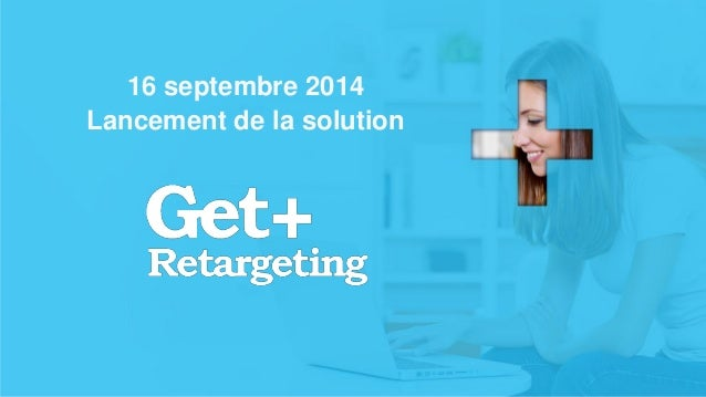 v  16 septembre 2014 Lancement de la solution