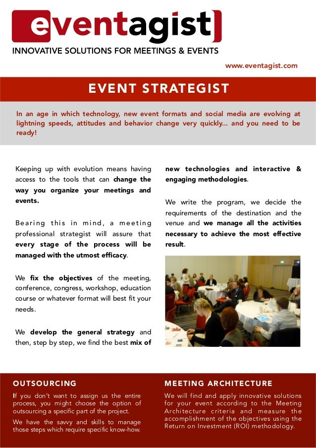 www.eventagist.com                         E V E N T STRATEGI ST In an age in which technology, new event formats and soci...