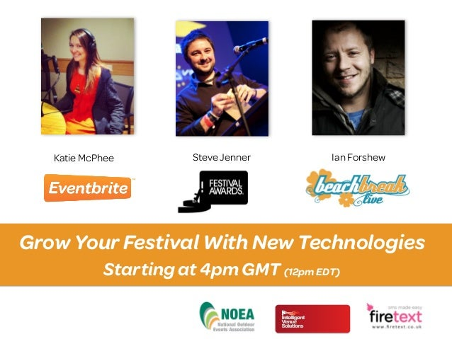 Grow Your Festival Audience with New Technologies