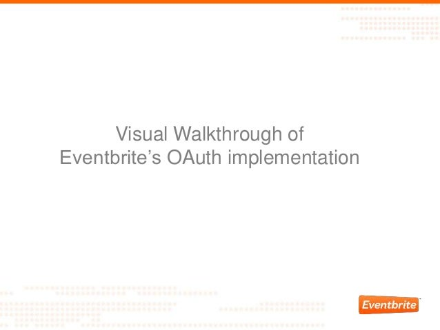 Visual Walkthrough of Eventbrite's OAuth implementation