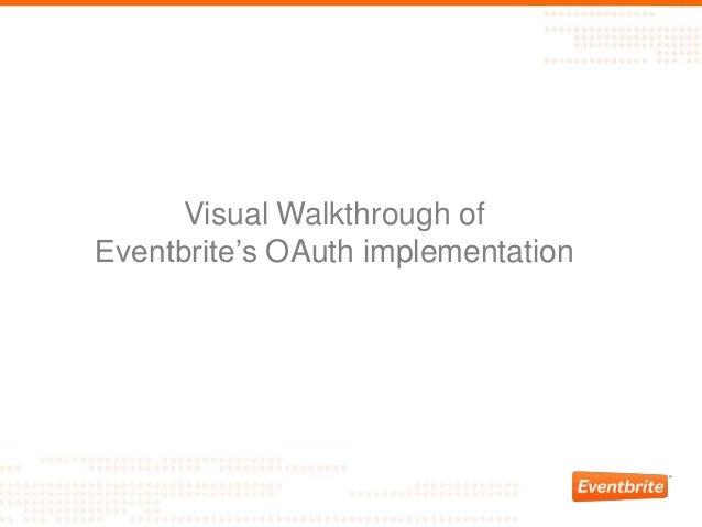 "Visual Walkthrough of Eventbrite""s OAuth implementation"