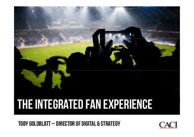 Building integrated experiences for sports fans