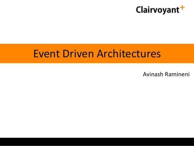 Event Driven Architectures Avinash Ramineni