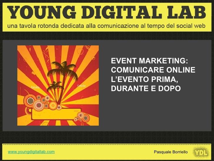 SOCIAL MEDIA: DEFINIZIONE                                                            EVENT MARKETING:                     ...