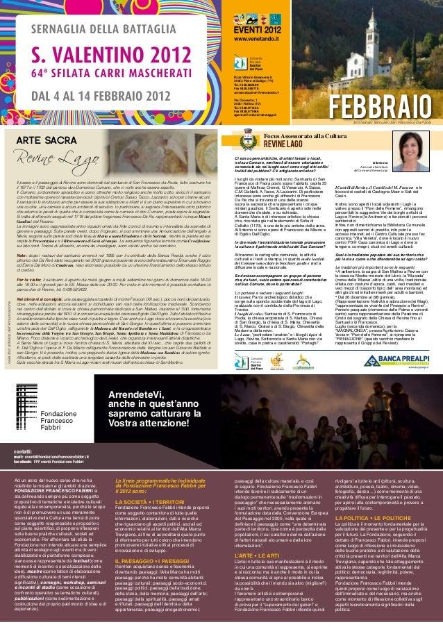 Silla Grava Assessore alla Cultura del Comune di Revine Lago revine LAGO Focus Assessorato alla Cultura FEBBRaio P.zza Vit...
