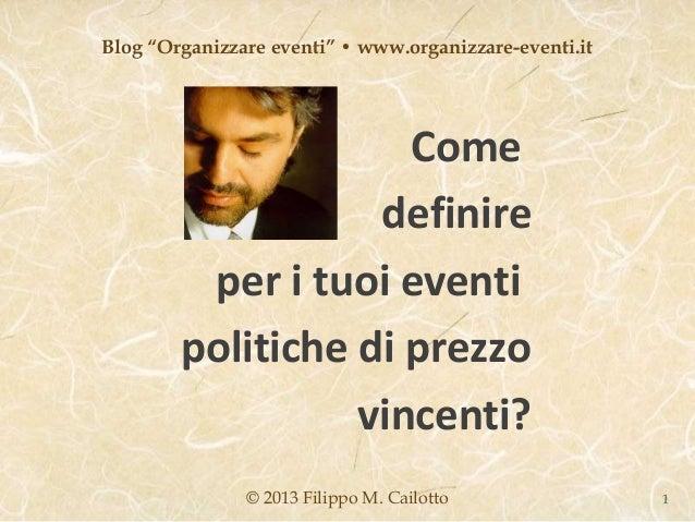 """Blog """"Organizzare eventi"""" • www.organizzare-eventi.it                     Come                   definire         per i tu..."""