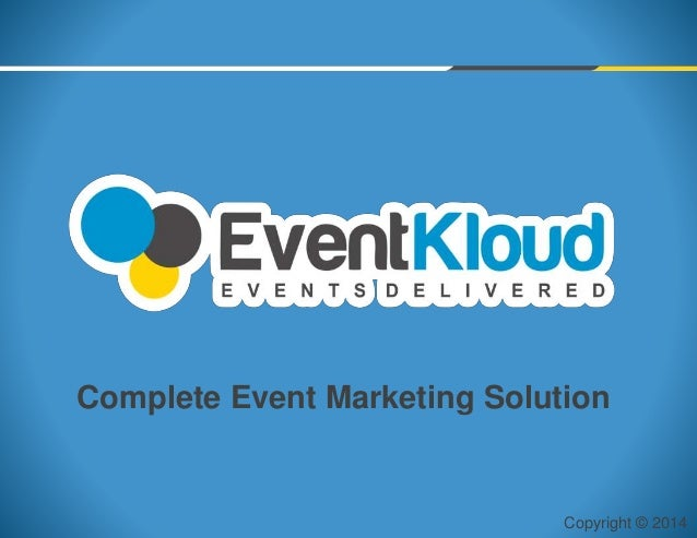 Copyright © 2014 Complete Event Marketing Solution