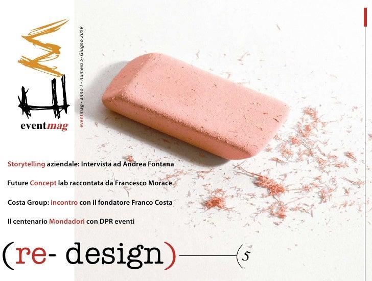 eventmag - anno 1 - numero 5- Giugno 2009         eventmag   Storytelling aziendale: Intervista ad Andrea Fontana linguagg...