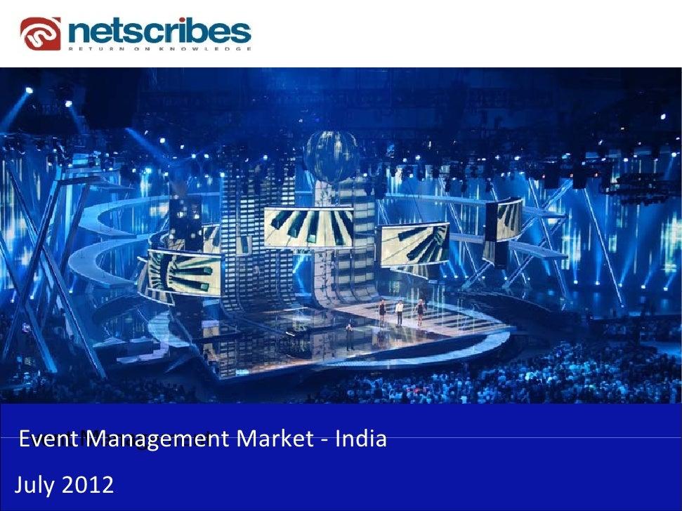 Event Management Market IndiaEventManagementMarket‐Event ManagementEventManagementJuly2012