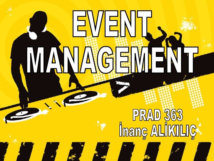 EVENT MANAGEMENT PRAD 363  İnanç ALİKILIÇ