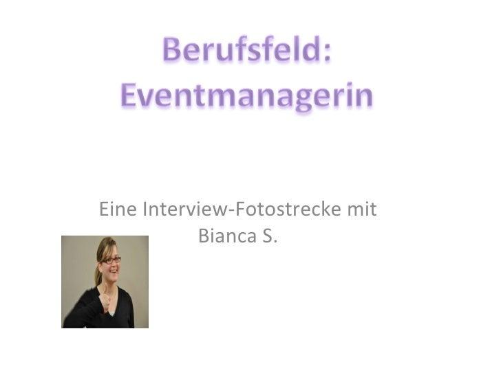 Eine Interview-Fotostrecke mit Bianca S.