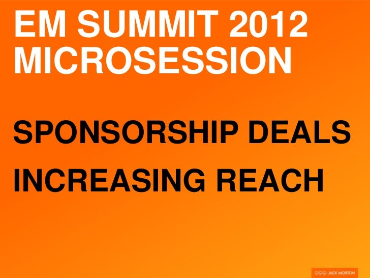 Sponsorship Deals and Increasing Reach