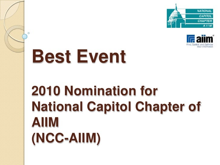 Best Event 2010 Nomination for National Capitol Chapter of AIIM(NCC-AIIM)<br />