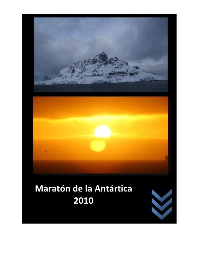 Evento 2011 - Maratón de la antárctica 2010