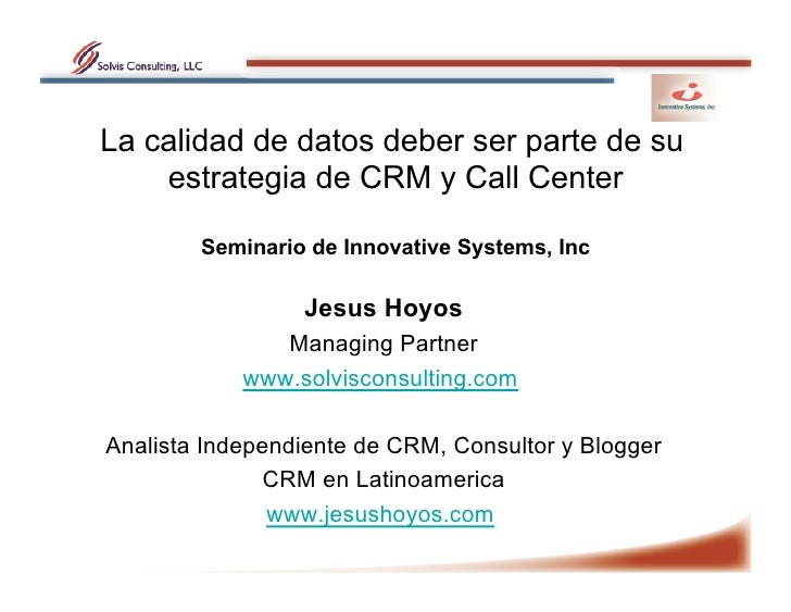 Evento D Data Quality Y Call Center Jmh V2