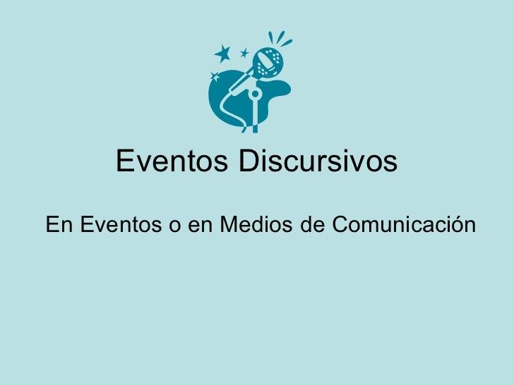 Eventos Discursivos