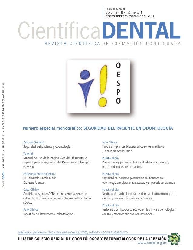 ISSN 1697-6398  O E S P O  Número especial monográfico: SEGURIDAD DEL PACIENTE EN ODONTOLOGÍA Artículo Original Seguridad ...