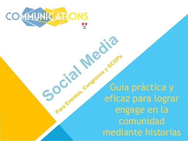 Social Media Para Eventos, Congresos y Proyectos GCDP