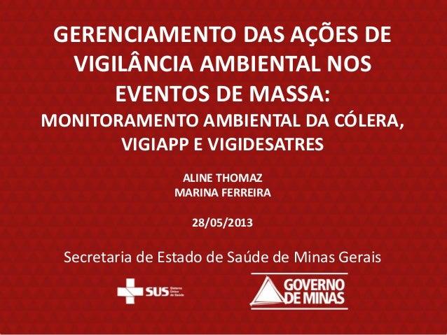 Eventos de massa | Monitoramento ambiental da Cólera,VIGIAPP e  Vigidesastres