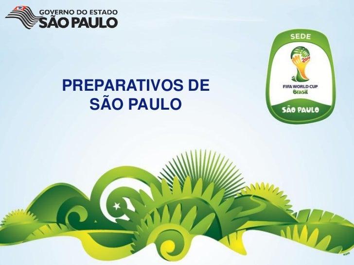 PREPARATIVOS DE   SÃO PAULO