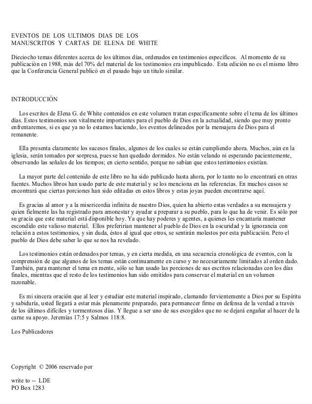 EVENTOS DE LOS ULTIMOS DIAS DE LOS MANUSCRITOS Y CARTAS DE ELENA DE WHITE Dieciocho temas diferentes acerca de los ùltimos...