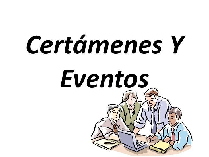 Eventos y certámenes