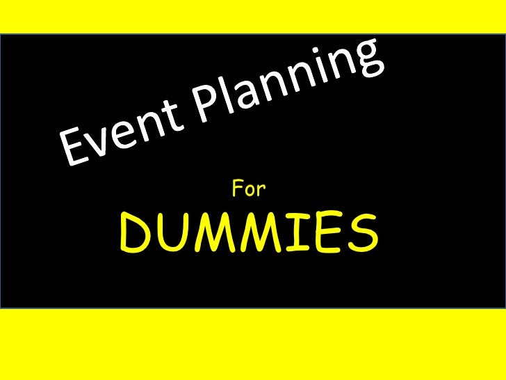 Event Planning For Dummies