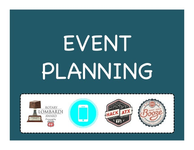 EVENT PLANNING! Presented by