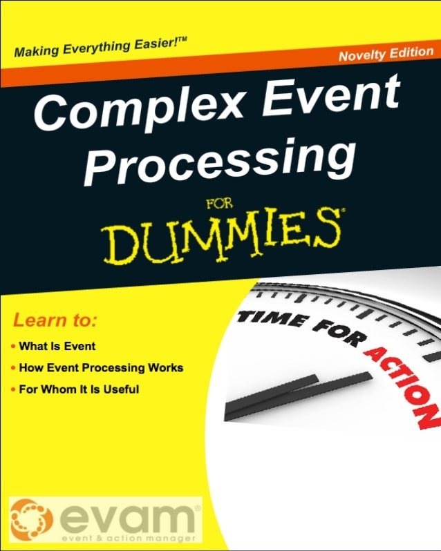 Event Processing For Dummies
