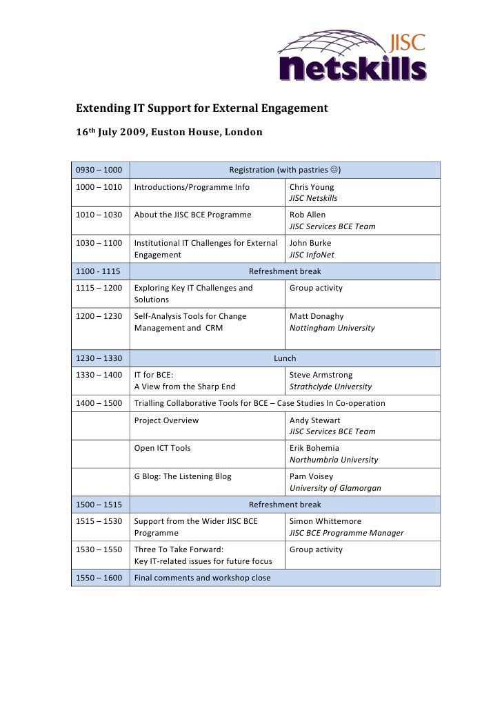 Extending IT Support for External Engagement 16th July 2009, Euston House, London   0930 – 1000                           ...