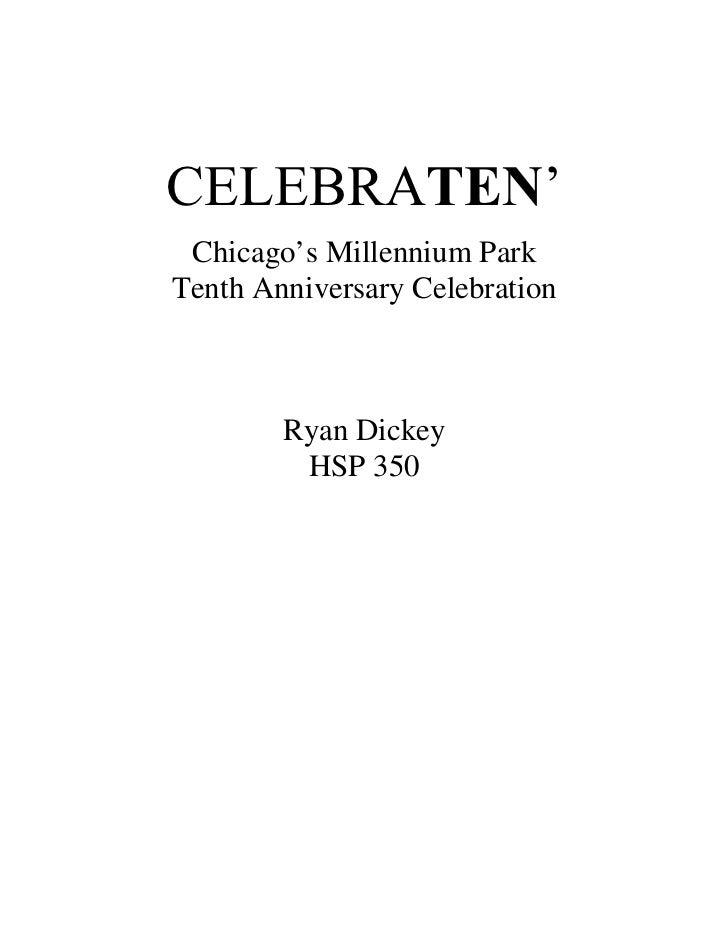 CELEBRATEN' Chicago's Millennium ParkTenth Anniversary Celebration        Ryan Dickey         HSP 350