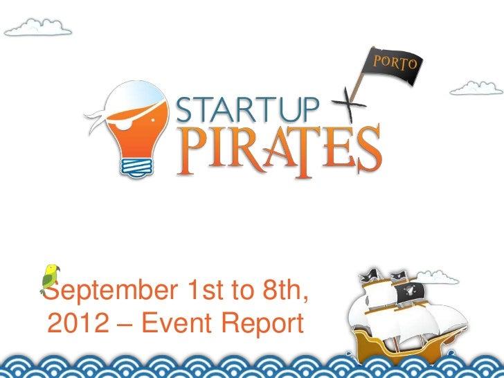 Final Report - Startup Pirates @ Porto 2012
