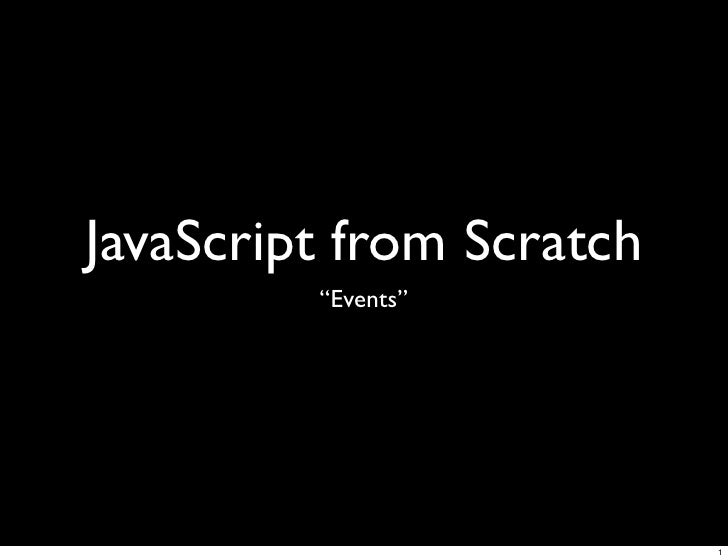 JavaScript From Scratch: Events