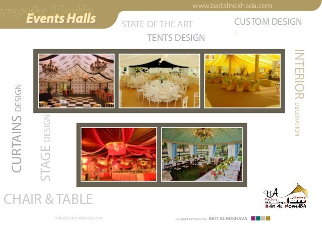 CHAIR & TABLE info@baitalnokhada.com CURTAINSDESIGN STAGEDESIGN CUSTOM DESIGNSTATE OF THE ART www.baitalnokhada.com Design...