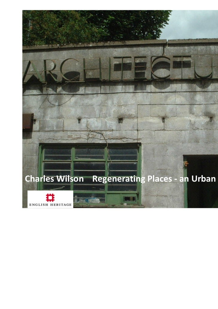 Charles Wilson Regenerating Places - an Urban Panel Perspective