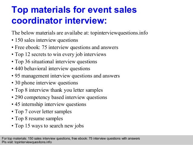 Event sales coordinator interview questions and answers ... interview questions with answers Pls visit: topinterviewquesitons.info; 9.