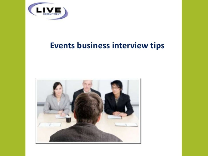 Events business interview tips